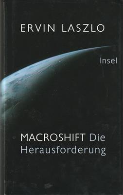 Macroshift : die Herausforderung