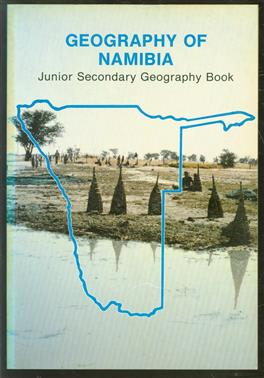 Geography of Namibia : junior secondary geography book