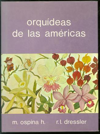 Orquídeas de las Américas ( = orchids of the americas / orchideeën van Amerika )