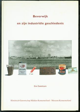 Beverwijk en zijn industri�le geschiedenis