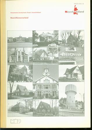 Noord-Kennemerland : regiobeschrijving  ( M.I.P. Monumenten inventarisatieproject Noord Holland )