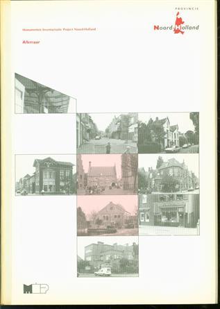 Alkmaar : gemeentebeschrijving  ( M.I.P. Monumenten inventarisatieproject Noord Holland )