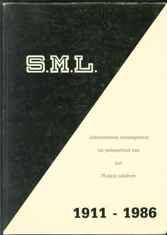 S.M.L. Jubileumboek samengesteld ter gelegenheid van het 75