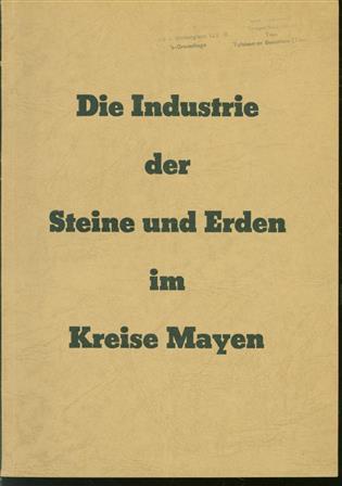 Die Industrie der Steine und Erden im Kreise Mayen (Rheinland)