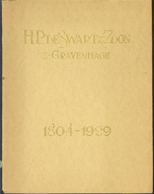 H.P. de Swart &; Zoon : 's-Gravenhage 1804-1929