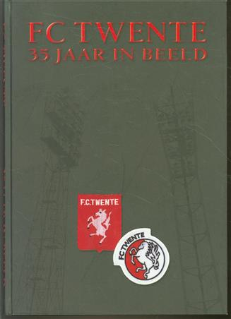 FC Twente : 35 jaar in beeld