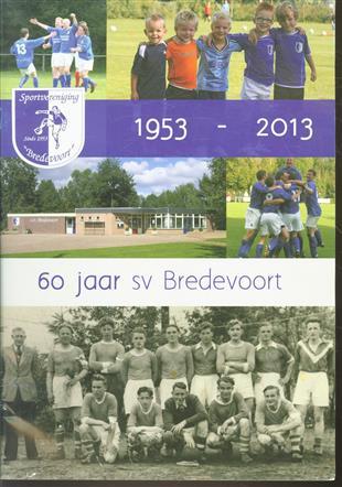 sportvereniging bredevoort 60 jaar