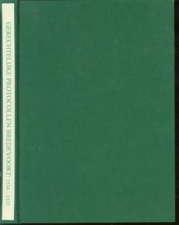 Gerechtelijke protocollen van het Richterambt Bredevoort over het jaar ... met alfabetische namenindex en verklarende woordenlijst / dl.2, 1534-1535.