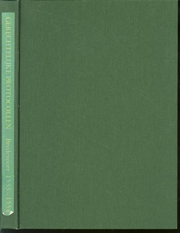 Gerechtelijke protocollen van het Richterambt Bredevoort over het jaar ... met alfabetische namenindex en verklarende woordenlijst / dl.1, 1533-1534.