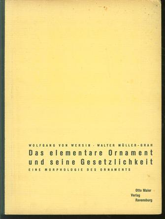 Das Elementare Ornament und seine Gesetzlichkeit, eine Morphologie des Ornaments