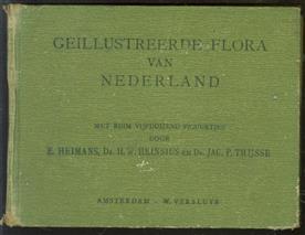 Geillustreerde flora van Nederland, handleiding voor het bepalen van den naam der in Nederland in 't wild groeiende en verbouwde gewassen en van een groot aantal sierplanten, met ruim vijfduizend figuurtjes ( groen linnen band !! )