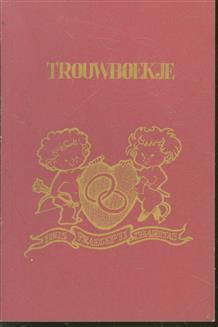Trouwboekje, gebeurtenissen en personen binnen en rond het huwelijk
