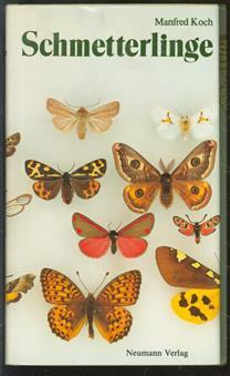 Wir bestimmen. Schmetterlinge. Tagfalter, Eulen, Schw�rmer, Spinner, Spanner ( In einem band )