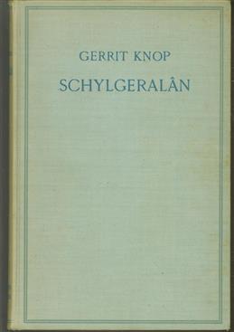 Schylgeralan. Een beschrijving van land en volk van het eiland Ter-Schelling.