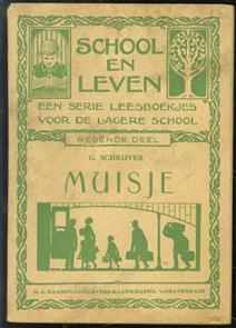 Muisje (  School en leven ; dl. 9 )