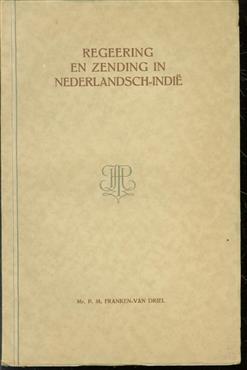 Regeering en zending in Nederlandsch-Indi�
