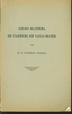 Schloss Dillenburg, die Stammburg der Nassau-Oranier