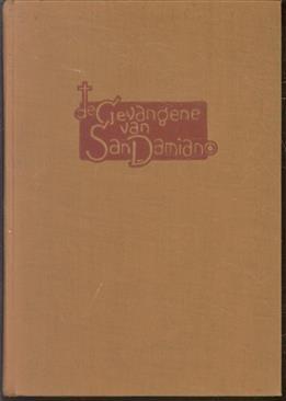 De gevangene van San Damiano, (H. Clara van Assisi)
