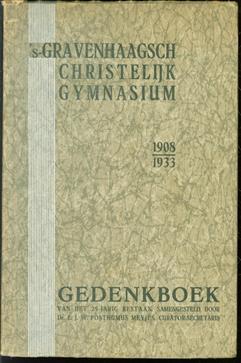 's-Gravenhaagsch Christelijk Gymnasium 1908-1933, gedenkboek van het 25-jarig bestaan