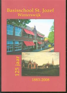 Basisschool St. Jozef Winterswijk : 1883-2008, 125 jaar