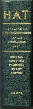 HAT, verklarende handwoordeboek van die Afrikaanse taal, vir universiteit, skool, huis en kantoor