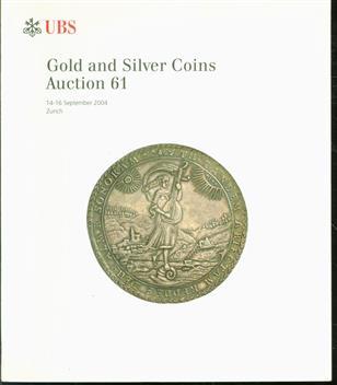 Gold and Silver Coins : Auction 61   Gold- und Silbermünzen 61. Auktion ; 14-16 September 2004 Zürich =