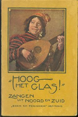 """""""Hoog het glas!"""", zangen uit Noord en Zuid"""