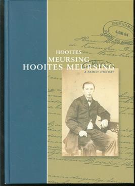 Hooites, Meursing, Hooites Meursing, a family history