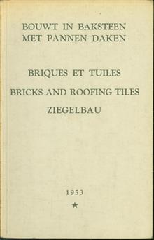 Bouwt in baksteen met pannen daken - Briques et tuiles - Bricks and Roofing tiles - Ziegelbau
