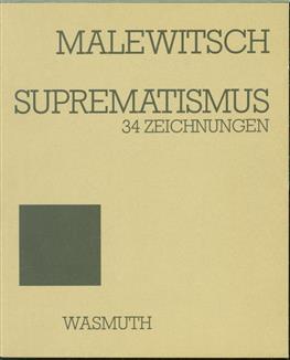 Suprematismus : 34 Zeichnungen