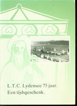 L.T.C. Lydensee 75 jaar, een tijdsgeschenk, 16 april 1917 - 4 april 1992