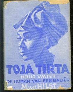 Toja-Tirta (Heilig water), de roman van een Bali�r