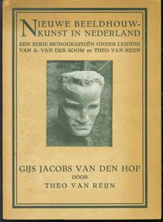 Gijs Jacobs van den Hof ( nieuwe beeldhouwkunst in nederland )
