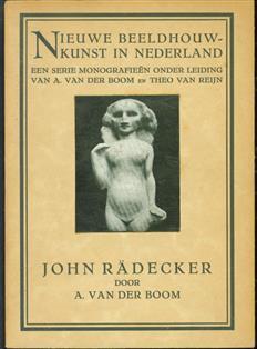 John Rädecker,  ( nieuwe beeldhouwkunst in nederland )