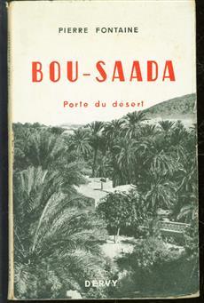 Bou-Saada, porte du désert.