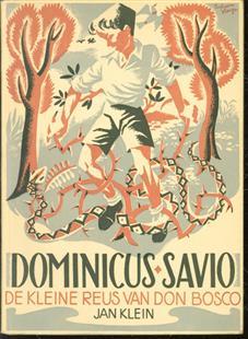 Dominicus Savio, de kleine reus van Don Bosco