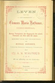Leven van den gelukzaligen Clemens Maria Hofbauer, vicaris-generaal en eersten voortplanter der Congregatie des Allerh. Verlossers aan deze zijde der Alpen