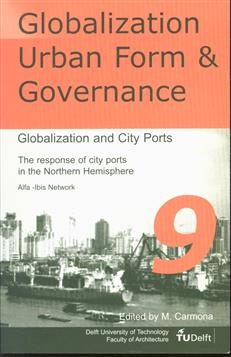 Globalization and city ports : the response of city ports in the Northern hemisphere