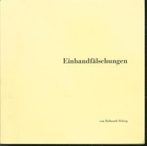 Einbandfälschungen : Imitation, Fälschung und Verfälschung historischer Bucheinbände