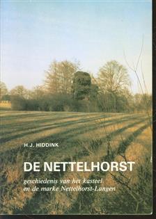 De Nettelhorst, geschiedenis van het kasteel en de marke Nettelhorst-Langen