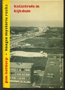 Katastrofe in Kijkduin, oorspronkelijke Nederlandse detectiveroman ( 1e druk )