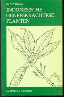 Indonesische geneeskrachtige planten / A.P. Dharma ; [ill. Christie G. Pollmann]