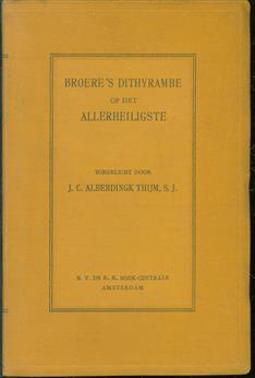 Broere's Dithyrambe op het Allerheiligste = Broere's Dithyrambe auf das Allerheiligste Altarssakrament