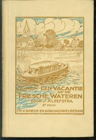 Een vacantie op de Friesche wateren