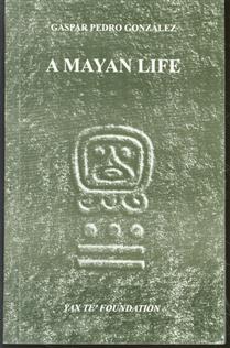 A Mayan life