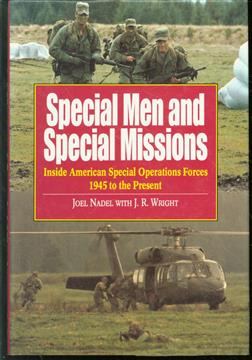 Special men and special missions : inside American special operations forces, 1945 to the present