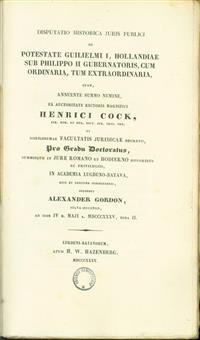 Disputatio historica juris publici de potestate Guilielmi I, Hollandiae sub Philippo II gubernatoris, cum ordinaria, tum extraordinaria