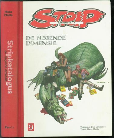 Stripkatalogus : de negende dimensie : officiële cumulatieve stripografie van de stripboeken en striptijdschriften in de Nederlandse, Friese, Nedersaksische en Limburgse taal