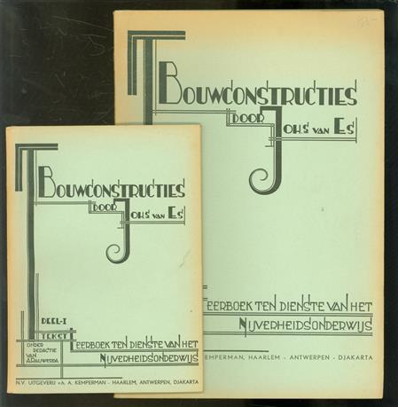 Bouwconstructies : leerboek ten dienste van het Nijverheidsonderwijs.  Dl. 1,  Tekstdeel +  Platenatlas