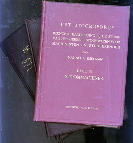 Het stoombedrijf : beknopte handleiding bij de studie van het geheele stoomwezen voor machinisten en studeerenden